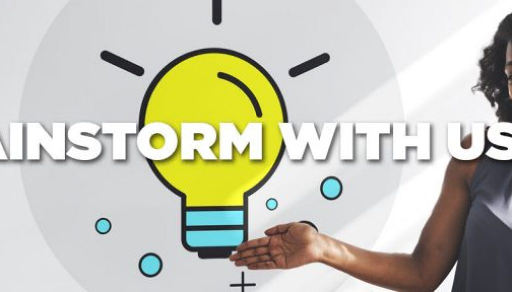 Brainstorm with us